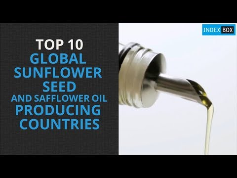 Top 10 Sunflower-Seed And Safflower Oil Producing Countries