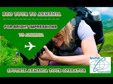 ECO  TOUR TO ARMENIA