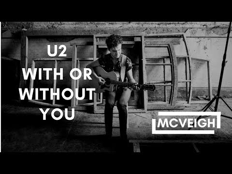 U2 - With or Without You | Cover | Joe McVeigh
