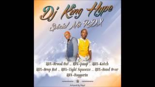 Spécial Mix Rdx By Dj King Hype