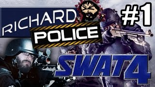 Leadership! - Richard Plays -Swat 4 #1