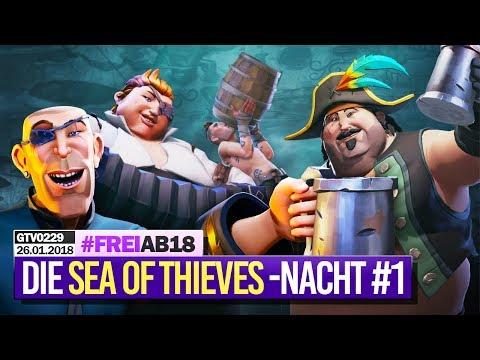 0229 🔴 Die lange SEA OF THIEVES-Closed Beta-Piraten Nacht 🔴 Gronkh Livestream vom 26.01.2018
