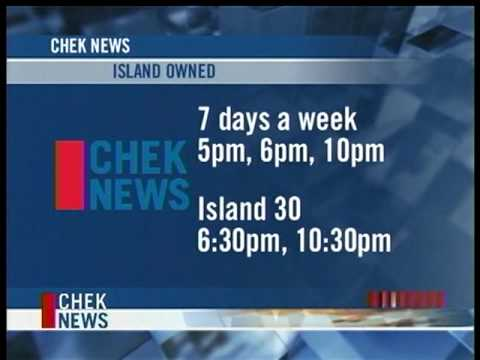 CHEK-TV Ch-6 Victoria BC_NOW ISLAND OWNED!