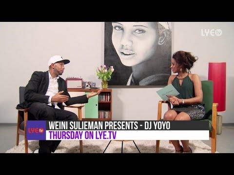 Teaser - Weini Sulieman Presents #8 - Interview - DJ Yoyo - Thursday On LYE.tv