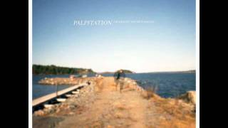 Palpitation - We Don