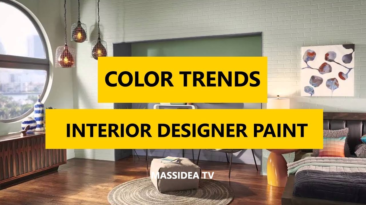 50+ Awesome Interior Designer Paint Color Trends in 2018 - YouTube