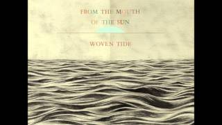 From the Mouth of the Sun - Like Shadows In An Empty Cathedral