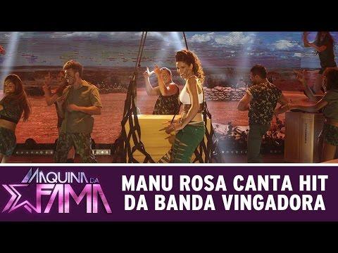 Máquina Da Fama (21/03/16) Manu Rosa Canta Hit Da Banda Vingadora