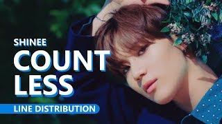 SHINee 샤이니 - COUNTLESS 셀 수 없는 | Line Distribution
