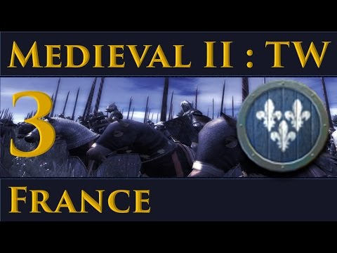 Medieval II: Total War France Campaign Part 3