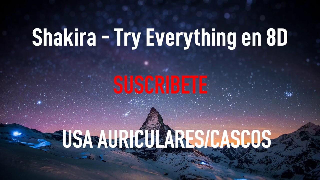 Shakira Try Everything Música En 8d Youtube