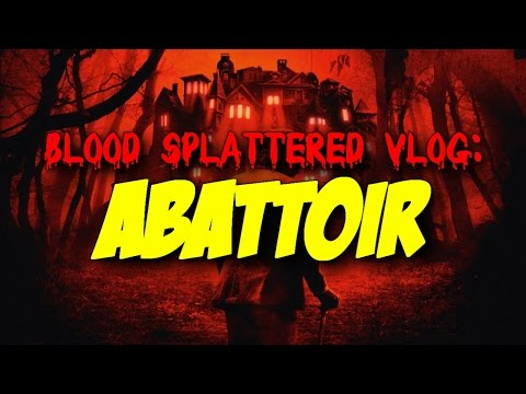 Abattoir (2016) - Blood Splattered Vlog (Horror Movie Review)