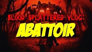 Abattoir (2016) – Blood Splattered Vlog (Horror Movie Review)