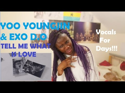 YOO YOUNGJIN  (유영진) X D.O - TELL ME (WHAT IS LOVE) REACTION/REVIEW