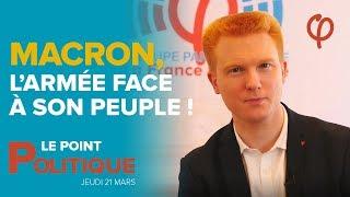 Le Point Politique : Macron, l'Armée face à son peuple ! | Adrien Quatennens