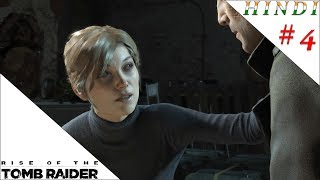 RISE OF THE TOMB RAIDER HINDI #4