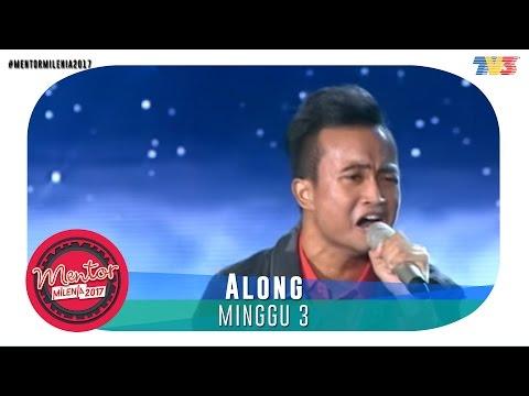 Mentor Millenia 2017 (L) | Minggu 3 | Along