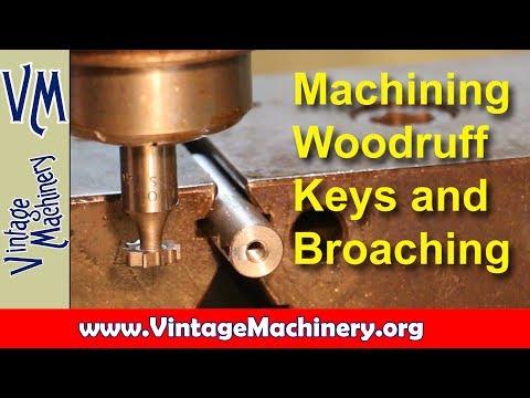 Keyways - Cutting Woodruff Key Slots and Broaching