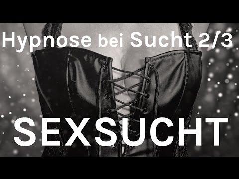 Sexsucht - Hypnose bei Sucht (2/3) - Was tun gegen