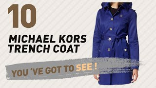 Michael Kors Trench Coat, Best Sellers Collection // Women Fashion Designer Shop