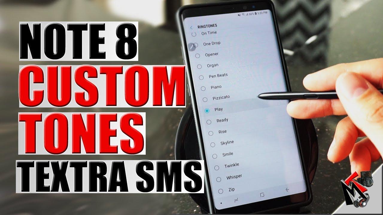 Galaxy NOTE 8 OREO - Custom TEXT TONES with TEXTRA App