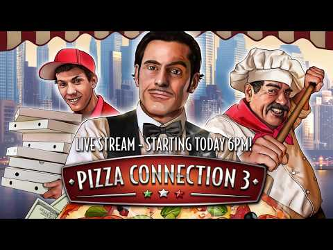 Pizza Connection 3 Live Stream Episode 01 - The Phantom Furnace