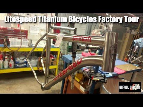 Litespeed Titanium Bicycles Factory Tour
