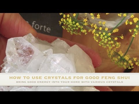 Feng Shui Tips for Decorating Your House with Crystals
