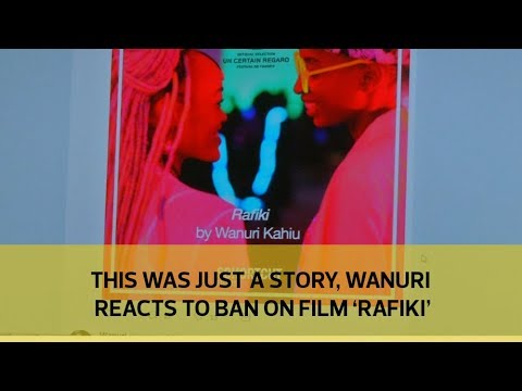 This was just a story - Wanuri reacts to ban on film 'Rafiki'