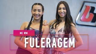 Baixar Fuleragem - MC WM - Coreografia: Mete Dança