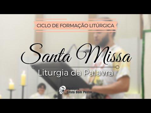 LITURGIA DA PALAVRA   Partes da Missa - Ciclo de Formação Litúrgica