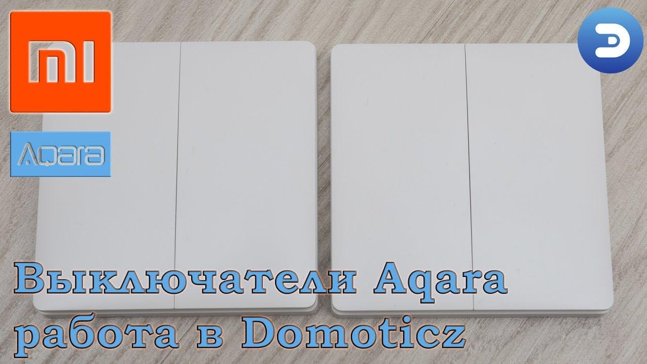 Настенные выключатели Aqara Xiaomi - управляем освещением ...