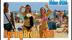 Spring Break 2020 / Fort Lauderdale Beach / Video #016