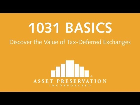 1031 Exchange of Real Estate (tax deferred exchange)