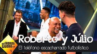 El ataque de risa de Roberto Carlos y Júlio Baptista - El Hormiguero 3.0