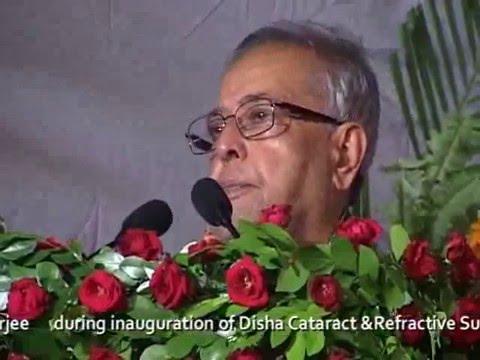 Disha Eye Hospitals inauguration by President of India, Shri Pranab Mukherjee