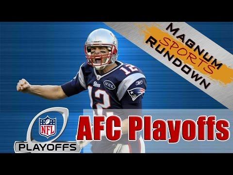 2014 AFC Playoffs || Who will win the AFC Championship? || Magnum Sports Rundown