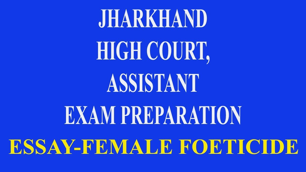 Old English Essay Female Foeticide Essay For Jharkhand High Court Exam Proposal Essay Topics Ideas also Essay In English Literature Female Foeticide Essay For Jharkhand High Court Exam  Youtube Persuasive Essay Topics High School