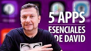 Las 5 apps esenciales de David
