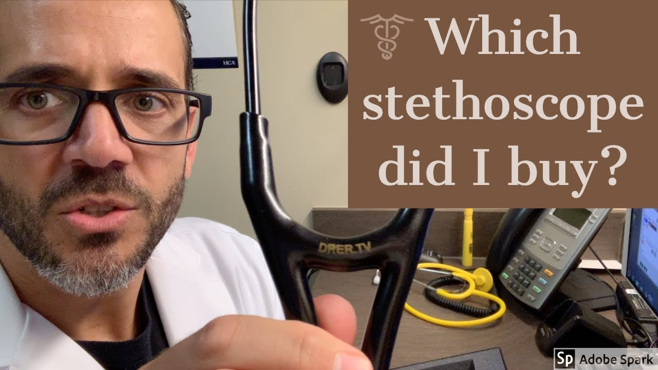 Which stethoscope should you buy? Updated 2019, by Dr. Carlo Oller