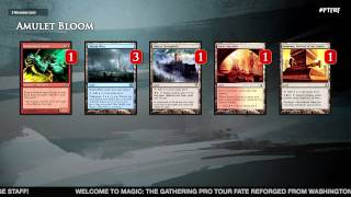 Pro Tour Fate Reforged Deck Tech: Amulet Bloom with Justin Cohen and Sam Black