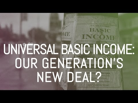 Universal Basic Income: Our generation's New Deal? | S1/E8: Life in 2030 podcast | Quantumrun.com