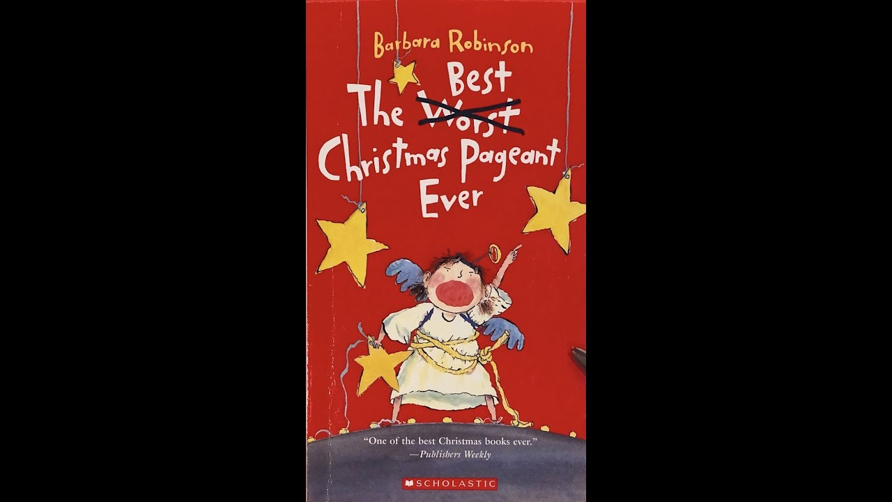 The Best Christmas Pageant Ever Chapter 7 The Last One Youtube