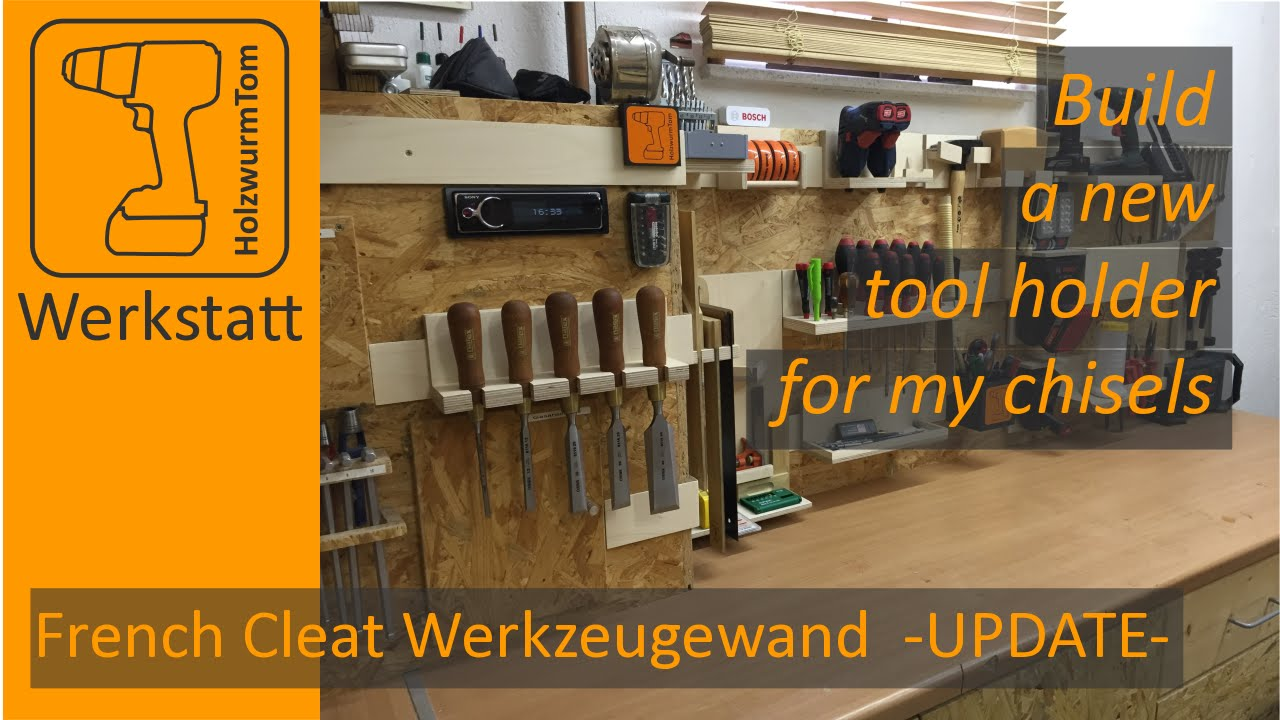 french cleat werkzeugwand -update- new tool holder (with english