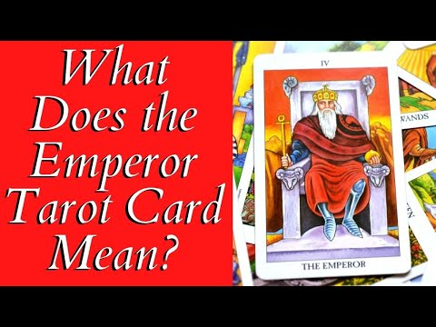 What Does The Emperor Tarot Card Mean ... Love? ❤ The Love Tarot