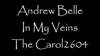 Andrew Belle (feat. Erin McCarley) - In My Veins (lyrics)