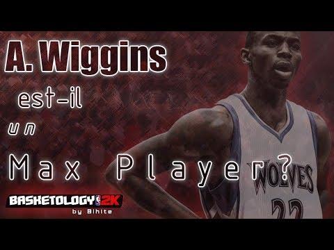 Andrew Wiggins mérite il un contrat max?