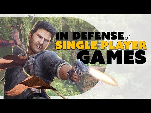 In Defense of Single Player Games