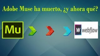 Adobe Muse ha muerto, ¿y ahora qué?