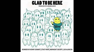 GLAD TO BE HERE (PLAYROOM BOSTON REMIX)